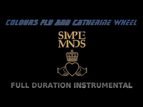 Simple Minds - Colours Fly and Catherine Wheel  (Full Duration Instrumental) mp3
