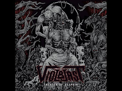 Violblast - Theater of Despair [Full Album] 2019 Mp3