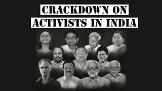 Elgar Parishad Case: Tracking India's crackdown on dissent