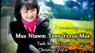 Tsab Mim Xyooj Christian Vol.4.mpg