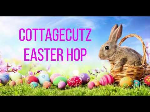 CottageCutz Easter Hop 2020