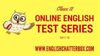 Class 12 Online English Test Series 2017-18