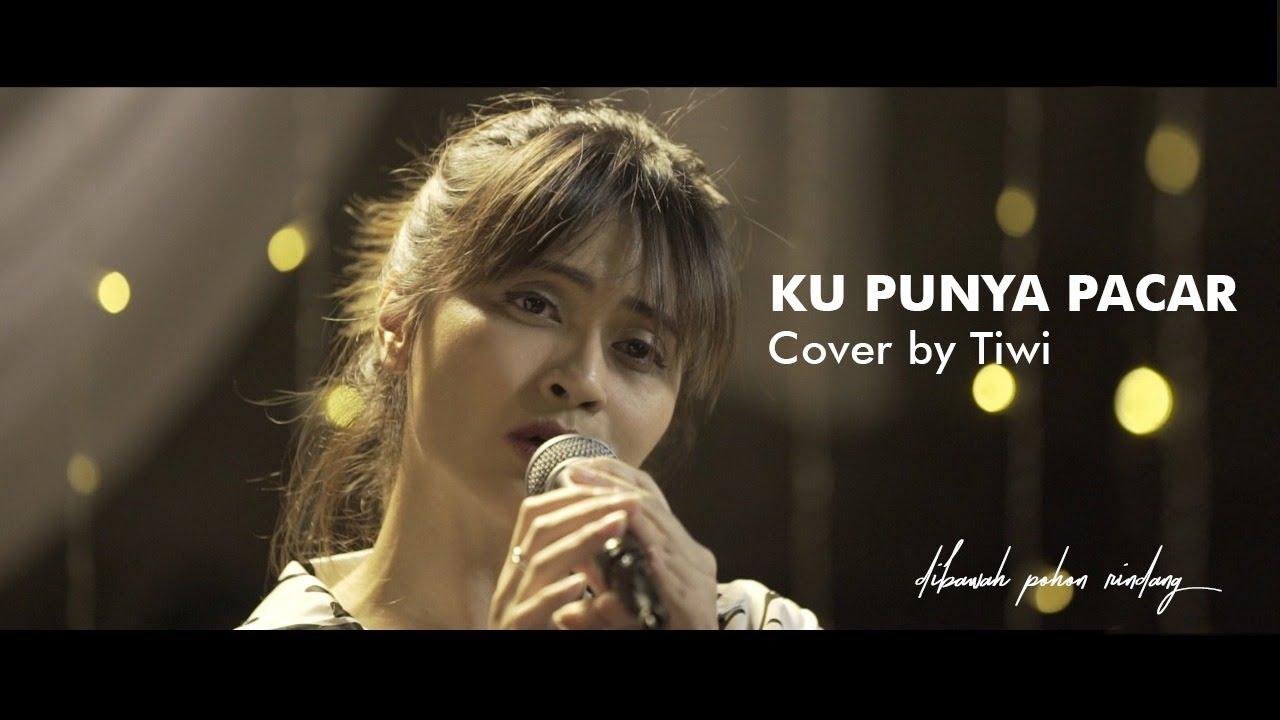 KU PUNYA PACAR - T2   THROWBACK HITS by TIWI