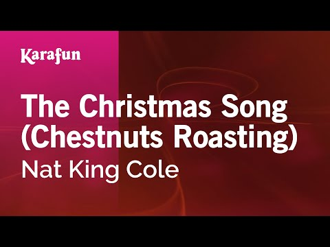 Karaoke The Christmas Song (Chestnuts Roasting) - Nat King Cole ...
