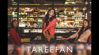 Tareefan l Veere Di Wedding l Sameeksha Mittal Choreography l Dance Cover