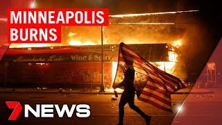 BREAKING: Minneapolis burns as protests pop up in more US cities | 7NEWS