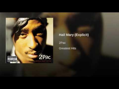 Hail Mary (Explicit)