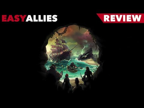 Sea of Thieves - Easy Allies Review