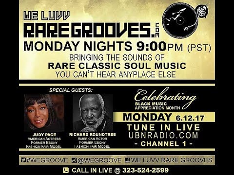 We Luvv Rare Grooves Guest Judy Pace & Richard Roundtree