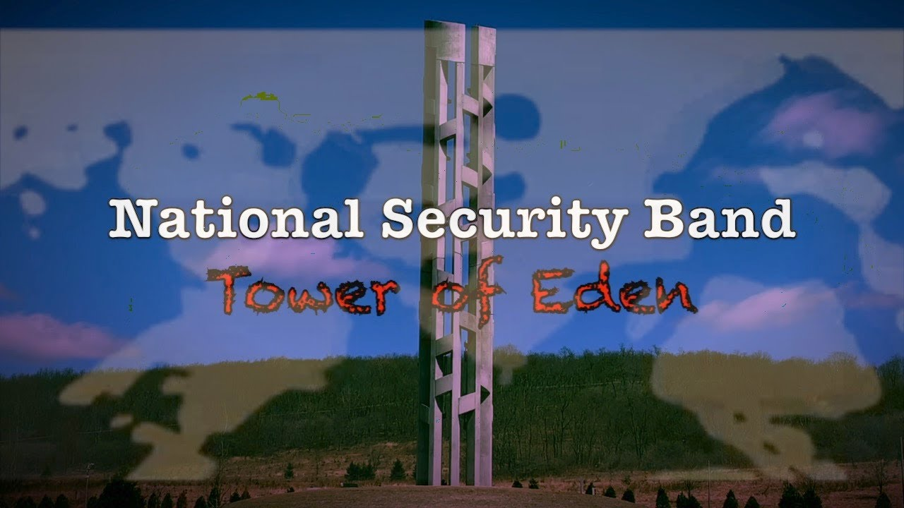 National Security Band - Tower of Eden (Official Music Video)
