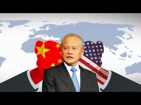 Cui Tiankai: China Not Seeking Trade War, But Ready to Fight