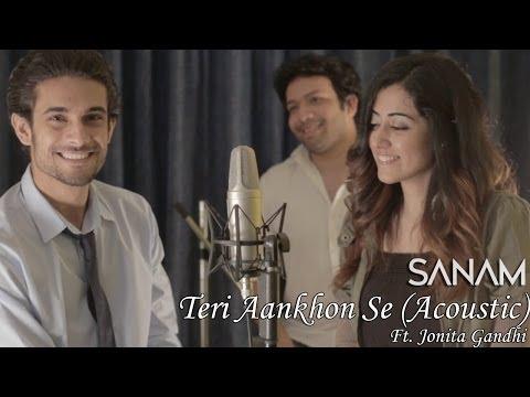 Sanam - Teri Aankhon Se (Acoustic) ft....