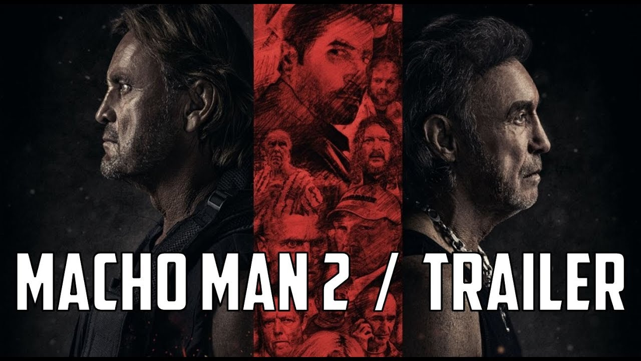 MACHO MAN 2 (offizieller Kino-Trailer 2017)