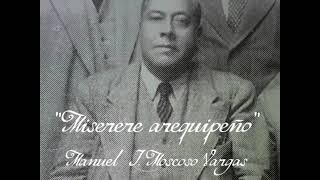 Miserere arequipeño (tradicional religioso) - Manuel Moscoso Vargas