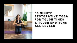 Restorative Yoga For Tough Times