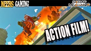 Scrap Mechanic - Action Film!