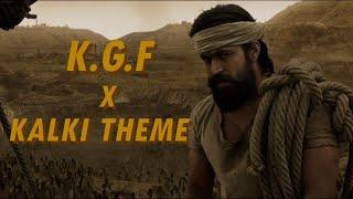 K.G.F  X   KALKI THEME (Ft.Joss Jossey)