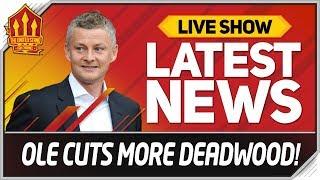 Solskjaer Chops More Man Utd Deadwood! Man Utd News Now