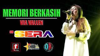 Download lagu #viavallen #seramania #memoriberkasih VIA VALLEN - MEMORI BERKASIH -SERA LIVE DEMAK 2019