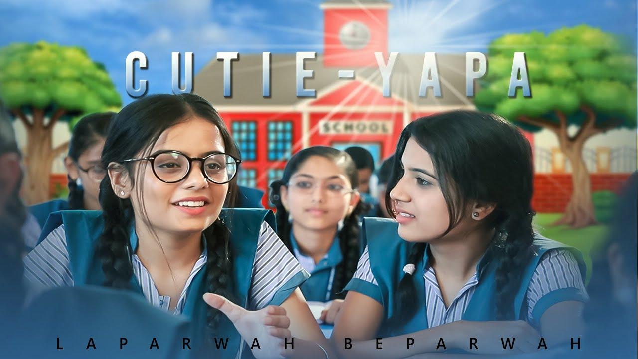 Download EP 2 || Cutie yapa || FILM BY LAPARWAH BEPARWAH