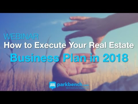 How To Execute Your Real Estate Business Plan in 2018 | GFS Webinar