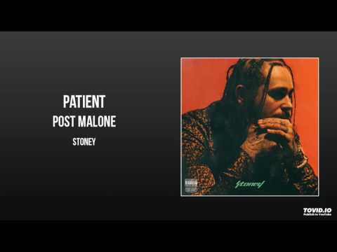 Post Malone  Patient