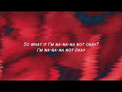 Weathers - I'm Not Okay // lyrics