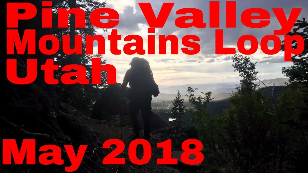 S6 E9 Pine Valley Mountain Wilderness Loop, Utah May 2018 ...