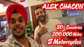 Meeting The Person Who Sold His Everything To Travel The World || Ft. Alex Chacon