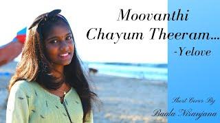 Moovanthi Chayum Theeram  | Yelove | Freestyle singing | Baala Niranjana | Musical Vibes