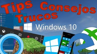 Windows 10 - Los Mejores Trucos, Tips, Secretos y Cosas nuevas de Windows 10