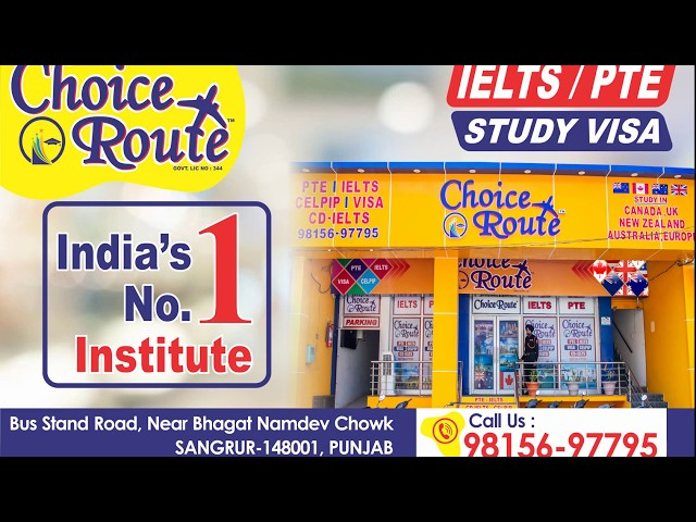 Choice Route is the Best PTE and IELTS institute in Sangrur City.