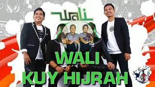 Wali KUY HIJRAH || LIRIK || AUDIO SPECTRUM