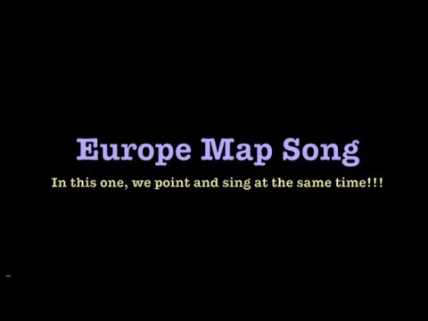 Europe Map Song With Map Youtube