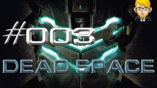 Let´s Play Dead Space #003 [Deutsch/Full-HD] - Paranoia!