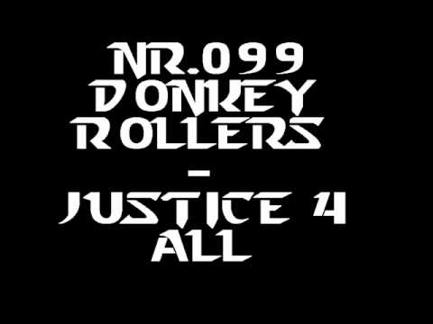 [FearFM Hardstyle Top100 2009] Nr. 99: Donkey Rollers - Justice 4 All