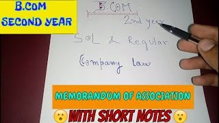 Memorandum of Association | Company law | Meaning | Name clause | B.com sol and regular | part1