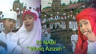 Video 25 NABI - WAFIQ AZIZAH download MP3, 3GP, MP4, WEBM, AVI, FLV November 2018