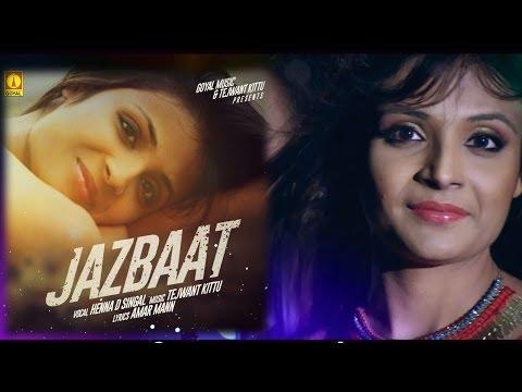 Henna Singal - Jazbaat - Goyal Music - Official Promo