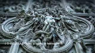 """J.D. Zelenka: Oratorio """"I Penitenti al Sepolchro del Redentore"""" ZWV 63"""