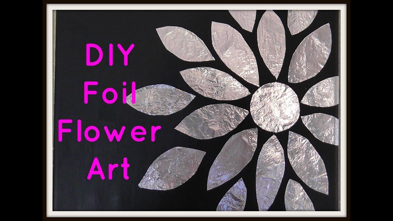 Dollar Decor Diy Foil Flower Art Youtube