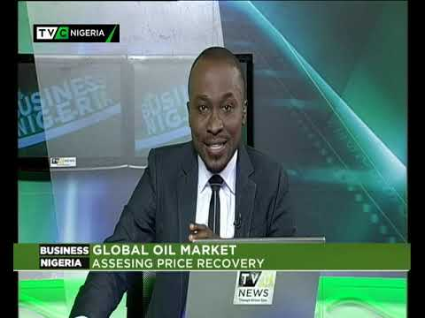 BUSINESS NIGERIA | Drop in Oil price - Implication on the Nigerian Economy