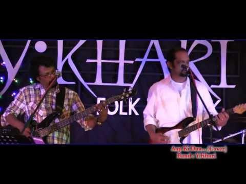 Aap Ki Dua(KK)  live cover By Y Khari