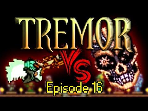 Terraria Tremor Mod - Episode 16 - The Final Showdown [Finale]
