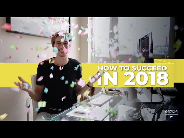 How To Succeed In 2018