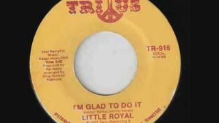 Little Royal - I