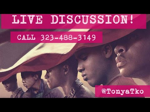 When They See Us LIVE Discussion Call 323-488-3149 @TonyaTko