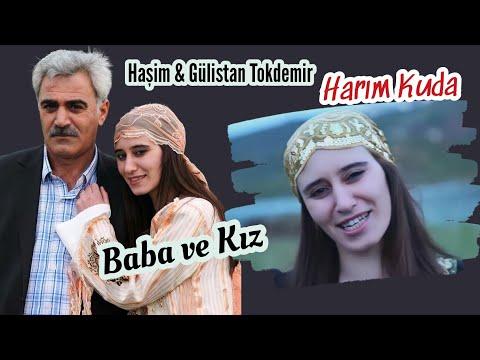 Haşim \u0026 Gülistan Tokdemir - Harım Kuda   (2012) Baba Ve Kız