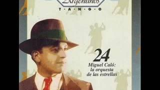 MIGUEL CALÓ  -  RAÚL BERÓN  -  MARGARITA GAUTHIER  -  TANGO