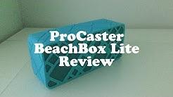 ProCaster BeachBox Lite Review